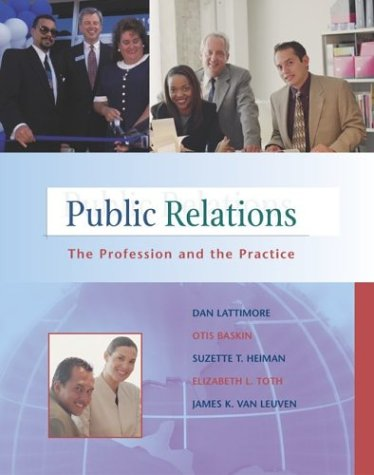 Public Relations : The Profession and the: Elizabeth L. Toth;