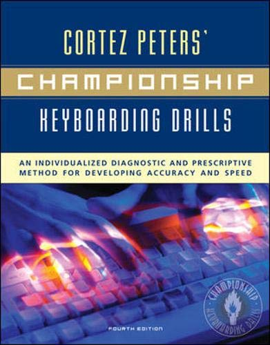 9780072936254: Cortez Peters' Championship Keyboarding Drills: An Individualized Diagnostic and Prescriptive Method for Developing Accuracy and Speed