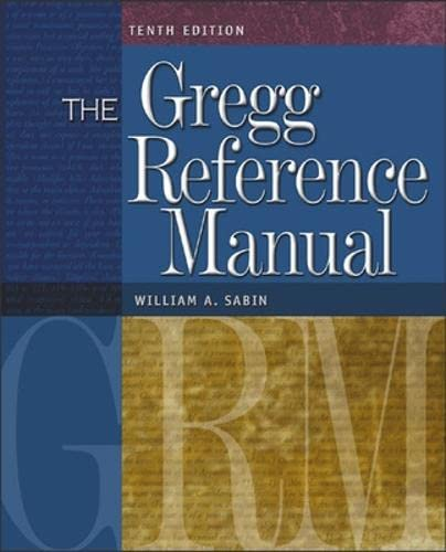 9780072936537: The Gregg Reference Manual: A Manual of Style, Grammar, Usage, and Formatting