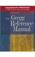 9780072936551: Comprehensive Worksheets on Style, Grammar, Usage, and Formatting to accompany the Gregg Reference Manual, Tenth Edition