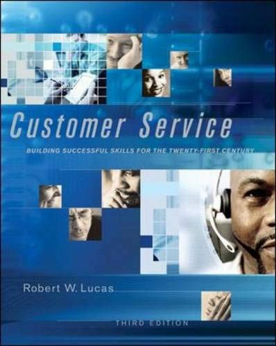 Customer Service: Building Successful Skills for the: Robert W Lucas