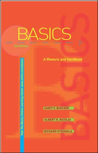 9780072938623: The Basics: A Rhetoric and Handbook