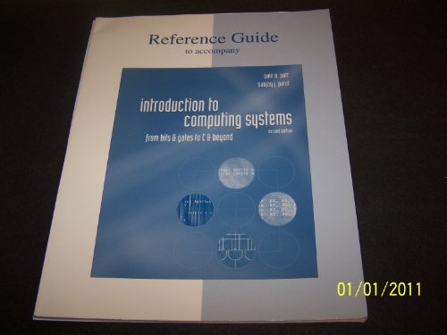 9780072939231: Reference Guide to accompany Introduction to Computing Systems (Appendices A, D & E)