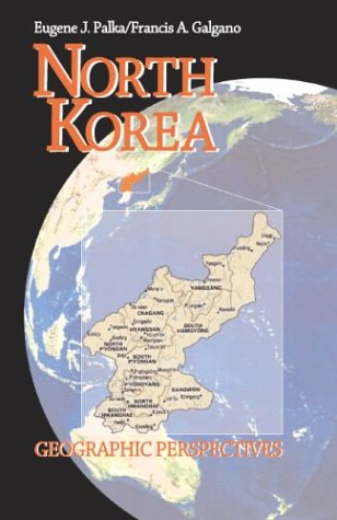9780072940114: North Korea: Geographic Perspectives