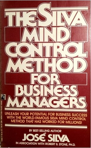 9780072940251: The Silva Mind Control Method for Business Managers