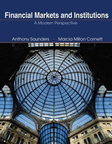 9780072941098: Financial Markets and Institutions: A Modern Perspective, Second Edition