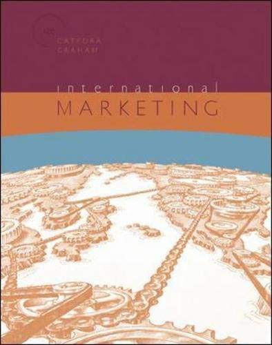 International Marketing,12th Edition: Cateora, Philip R.; Graham, John L.