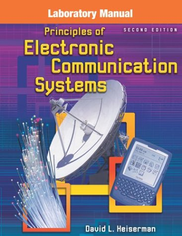 9780072943153: Principles of Electronic Communication Systems, Laboratory Manual- Text Only