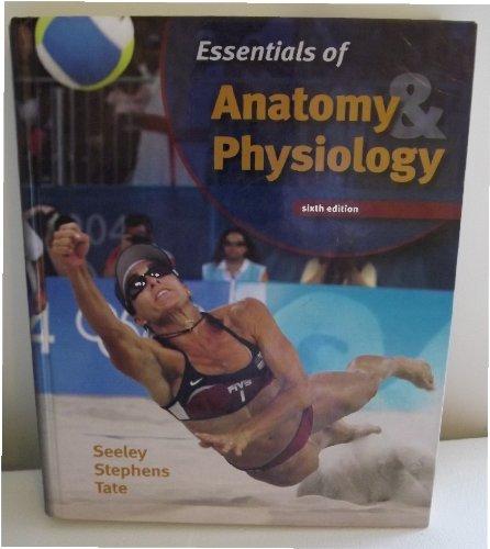 9780072943696: Essentials of Anatomy & Physiology Edition: sixth