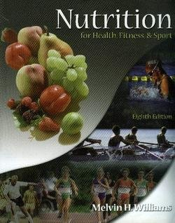 9780072943719: Nutrition for Health, Fitness, & Sport