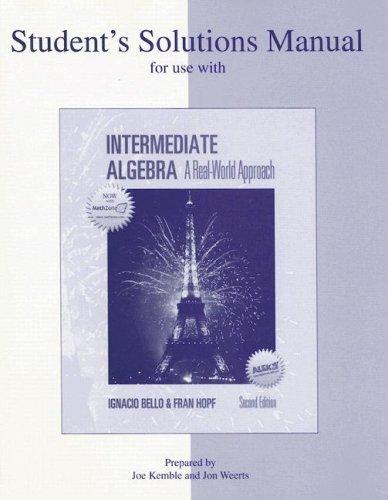 Intermediate Algebra Student's Solutions Manual : A: Fran Hopf; Ignacio