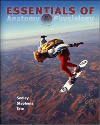 9780072945782: Essentials of Anatomy & Physiology (5th Edition)