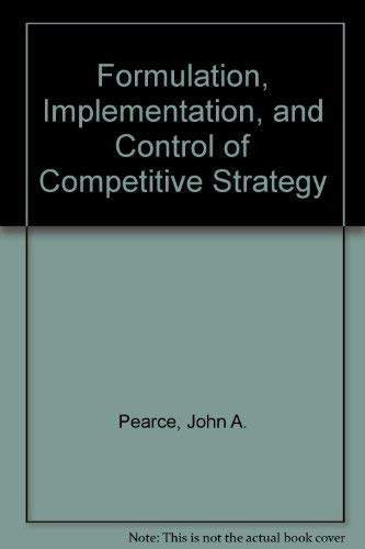 9780072946888: Formulation, Implementation, and Control of Competitive Strategy