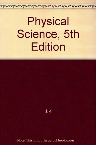 9780072947373: Physical Science, 5th Edition