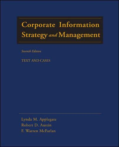 9780072947755: Corporate Information Strategy and Management: Text and Cases