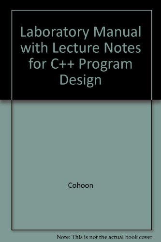 9780072948653: Laboratory Manual with Lecture Notes for C++ Program Design