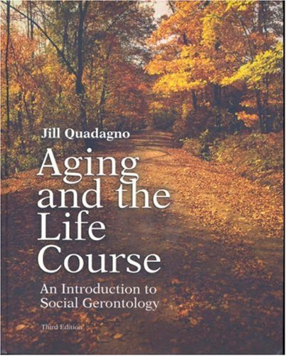 9780072949421: Aging and the Life Course with Making the Grade CD-ROM and PowerWeb