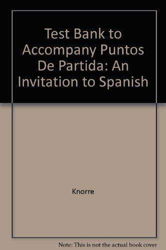 9780072951233: Test Bank to Accompany Puntos De Partida: An Invitation to Spanish