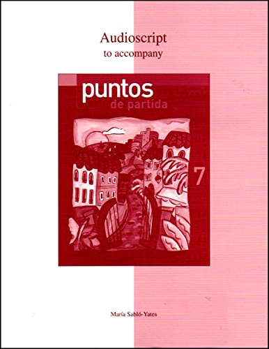 9780072951240: Audioscript to Accompany Puntos De Partida: An Invitation to Spanish