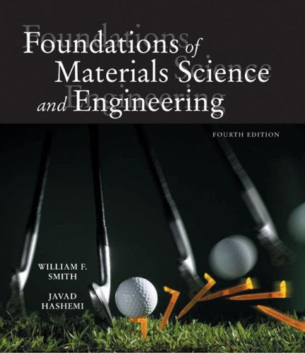 9780072953589: Foundations of Materials Science and Engineering (Mcgraw-Hill Series in Materials Science and Engineering.)