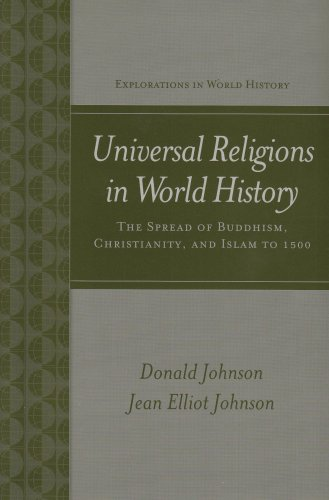 Universal Religions in World History: Buddhism, Christianity,: Donald Johnson, Jean
