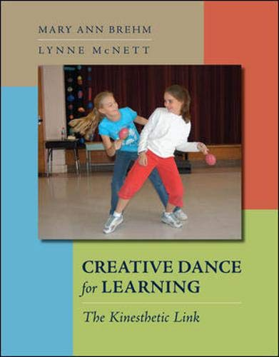 9780072954975: Creative Dance for Learning: The Kinesthetic Link