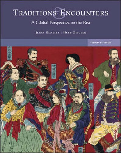 9780072957549: Traditions and Encounters: A Global Perspective on the Past