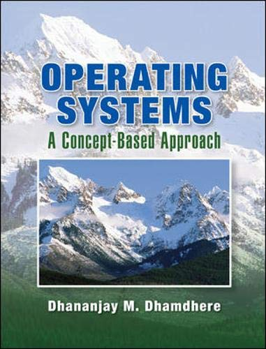 9780072957693: Operating Systems: A Concept-based Approach