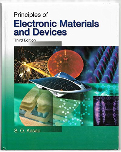 9780072957914: Principles of Electronic Materials and Devices Edition: third