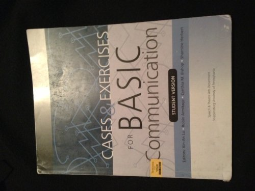 9780072959260: Cases & Exercises for Basic Communication (Shippensburg University)