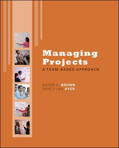 9780072959666: Managing Projects: A Team-based Approach