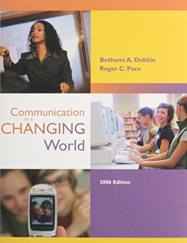 9780072959826: Communication in a Changing World