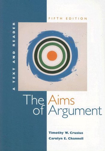 9780072960778: The Aims of Argument: A Text and Reader [With Access Code]