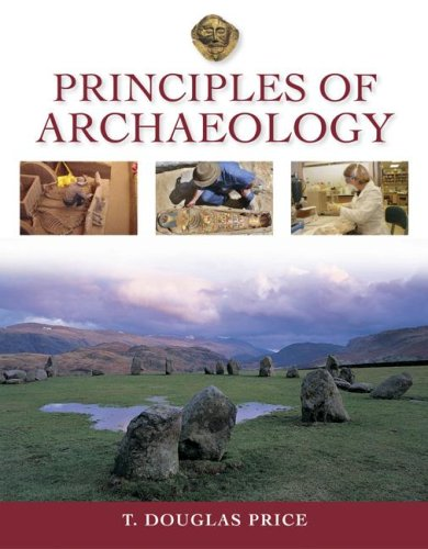 9780072961485: Principles of Archaeology