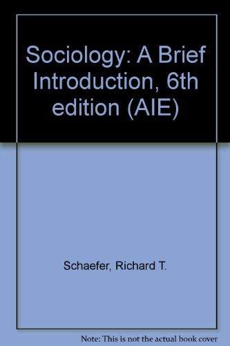 9780072961614: Sociology: A Brief Introduction, 6th edition (AIE)