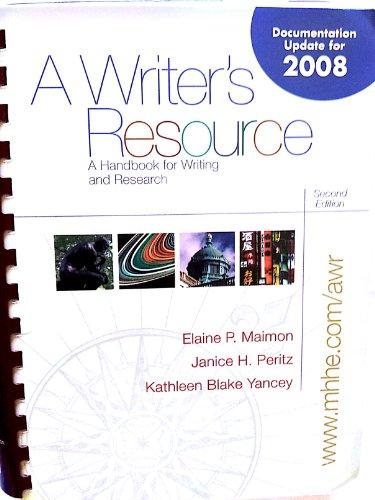 A Writer's Resource: A Handbook for Writing: Maimon, Elaine P.,