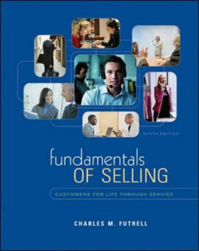 9780072962109: Fundamentals Of Selling: Customers For Life Through Service (Mcgraw-Hill/Irwin Series in Marketing)