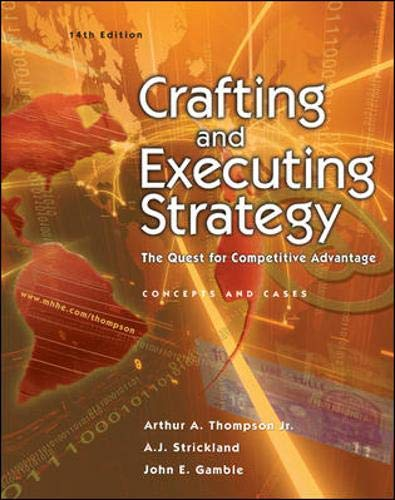 9780072962215: Crafting and Executing Strategy : The Quest for Competitive Advantage - Concepts and Cases (Crafting & Executing Strategy : Text and Readings)