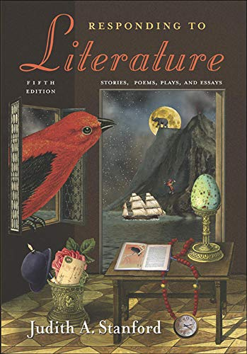 responding to literature stories poems plays and essays
