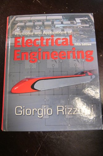 9780072962987: Principles and Applications of Electrical Engineering: Edition: Fifth