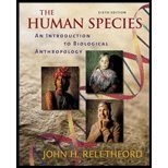 9780072963816: The Human Species: An Introduction To Biological Anthropology