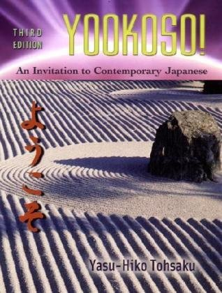 9780072963861: Yookoso!: An Invitation to Contemporary Japanese