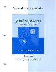 9780072964257: Online Manual Que Acompana Que Te Parece? Primera Parte: Unidad 1 - Unidad 3: Intermediate Spanish