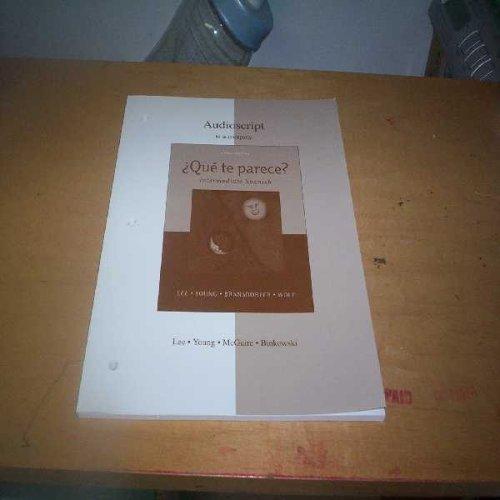 9780072964363: Audioscript to Accompany Que te Parece: Intermediate Spanish, Third Edition