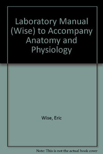 9780072965612: Laboratory Manual (Wise) to accompany Anatomy and Physiology