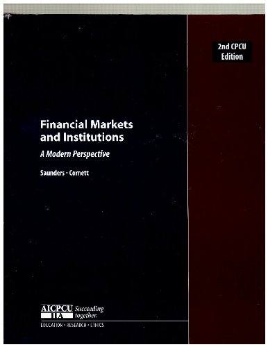 9780072965629: Financial Markets and Institutions: a Modern Perspective