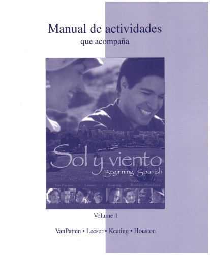 9780072965728: Workbook/Lab Manual (Manual de actividades) Volume 1 to accompany Sol y viento