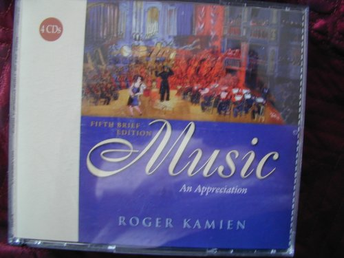 9780072966572: Music: An Appreciation, Brief Edition 4CD set