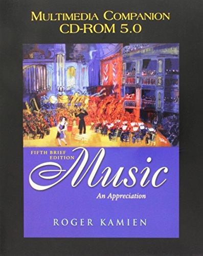 Multimedia Companion CD Rom 5.0 to Accompany Music: An Appreciation, 5th Brief Edition: Kamien, ...