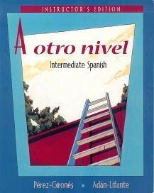 9780072966701: Instructors Edition to Accompany a Otro